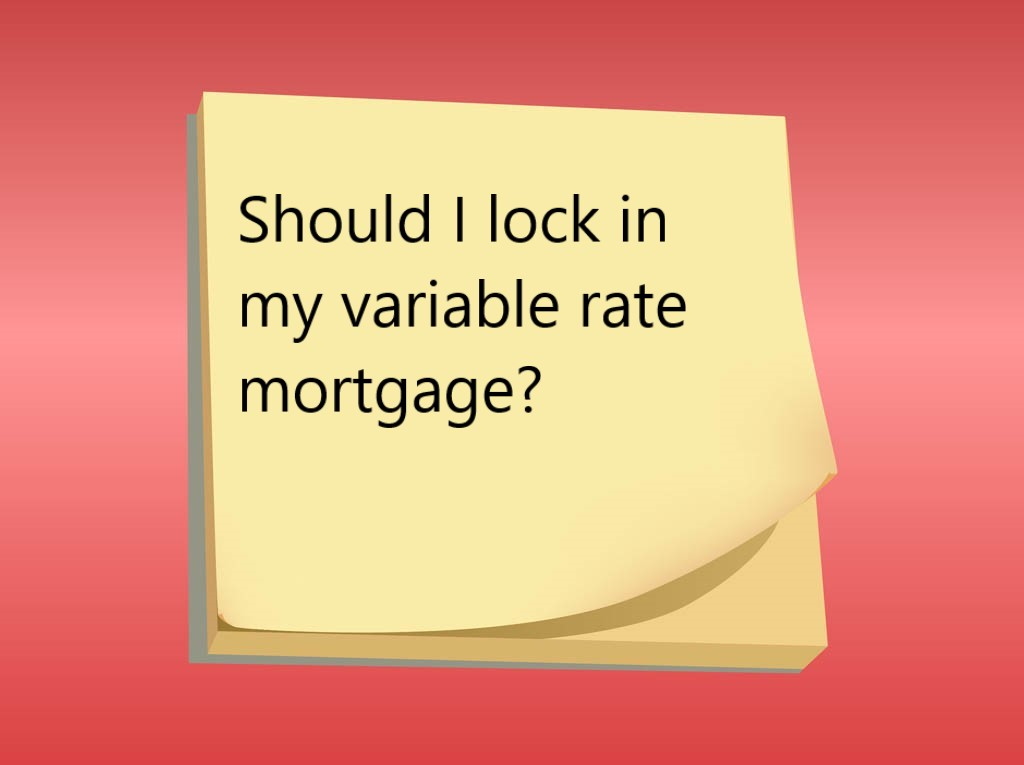 Concerned about your variable rate mortgage?